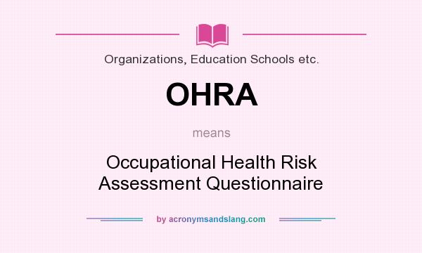 Ohra - Occupational Health Risk Assessment Questionnaire In
