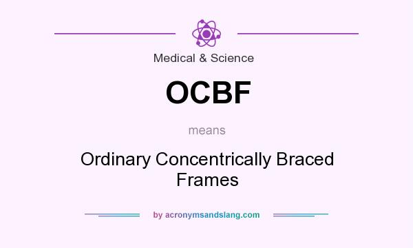 OCBF - Ordinary Concentrically Braced Frames in Medical & Science by ...