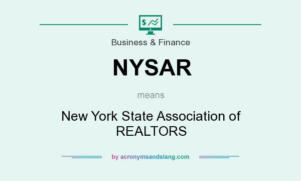What does NYSAR mean? It stands for New York State Association of REALTORS
