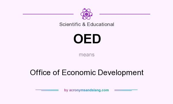 What does OED mean? It stands for Office of Economic Development