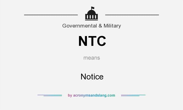 What does NTC mean? It stands for Notice
