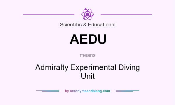 What does AEDU mean? It stands for Admiralty Experimental Diving Unit