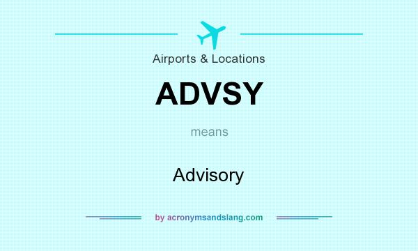 What does ADVSY mean? It stands for Advisory