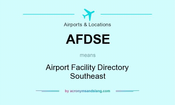 What does AFDSE mean? It stands for Airport Facility Directory Southeast