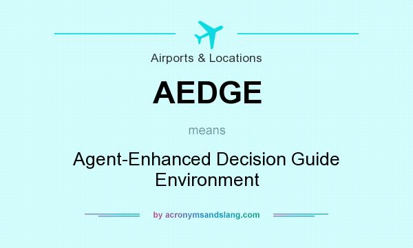 What does AEDGE mean? It stands for Agent-Enhanced Decision Guide Environment