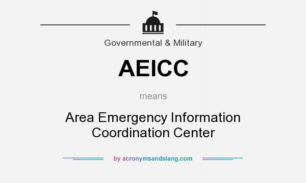 What does AEICC mean? It stands for Area Emergency Information Coordination Center