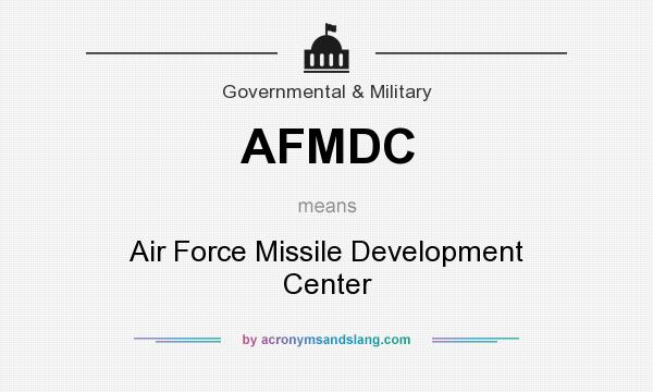 AFMDC - Air Force Missile Deve...