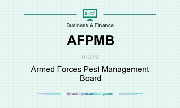 What does AFPMB mean? It stands for Armed Forces Pest Management Board