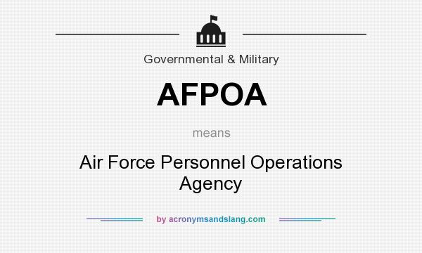 What does AFPOA mean? It stands for Air Force Personnel Operations Agency