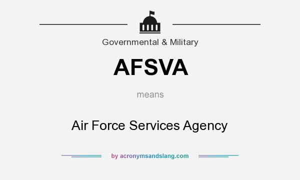 What does AFSVA mean? It stands for Air Force Services Agency