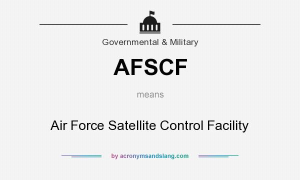 What does AFSCF mean? It stands for Air Force Satellite Control Facility