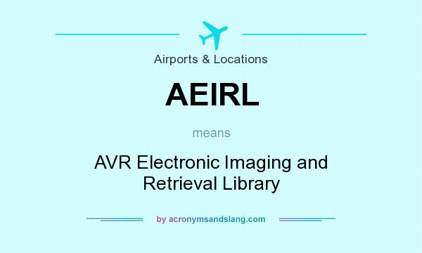 What does AEIRL mean? It stands for AVR Electronic Imaging and Retrieval Library