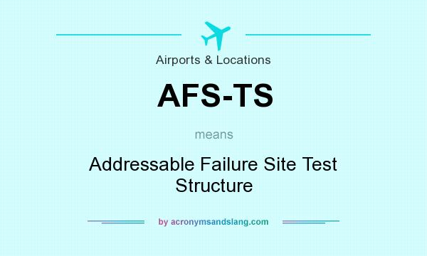 What does AFS-TS mean? - Definition of AFS-TS - AFS-TS stands for ...