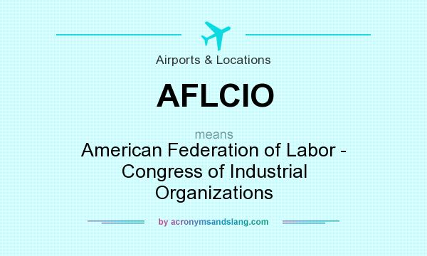 an analysis of the american federation of labor and the congress of industrial organizations Fundamental analysis vs technical analysis  jeffrey glen  shall vs will  library of congress classification american federation of labor and congress of industrial organizations.