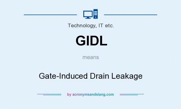 Gidl Gate Induced Drain Leakage In Technology It Etc By