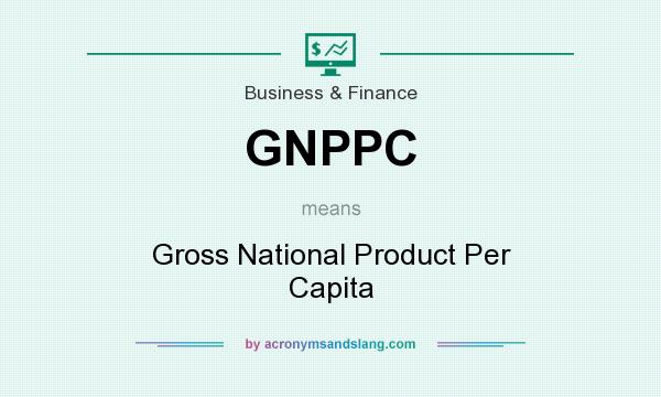 What does GNPPC mean? It stands for Gross National Product Per Capita
