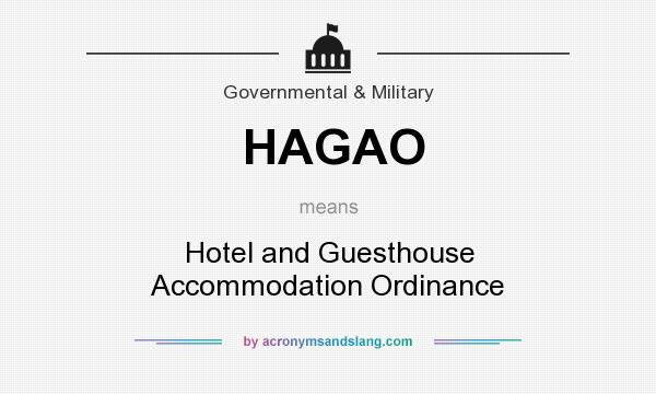 What does HAGAO mean? It stands for Hotel and Guesthouse Accommodation Ordinance