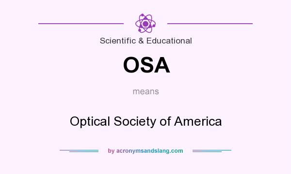 What does OSA mean? It stands for Optical Society of America
