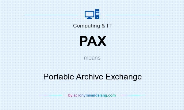 What does PAX mean? It stands for Portable Archive Exchange