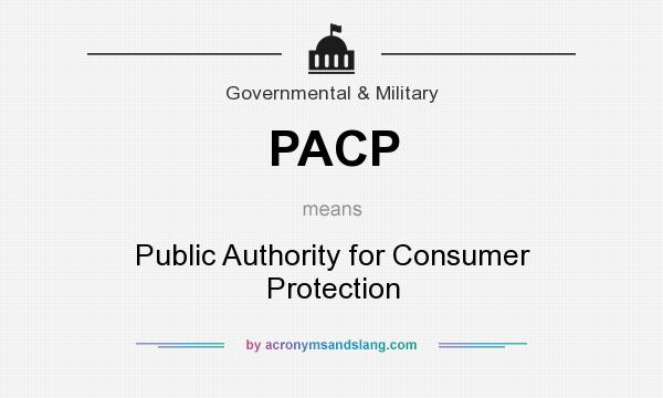 What does PACP mean? It stands for Public Authority for Consumer Protection