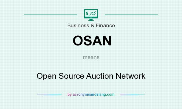 What does OSAN mean? It stands for Open Source Auction Network