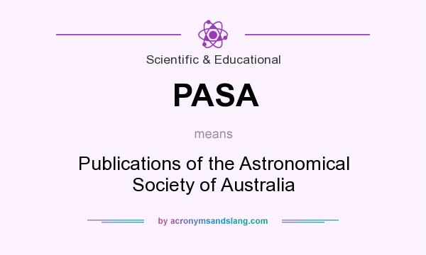 What does PASA mean? It stands for Publications of the Astronomical Society of Australia