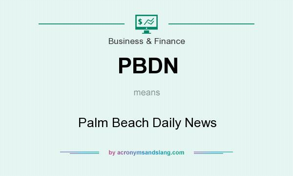 What does PBDN mean? It stands for Palm Beach Daily News