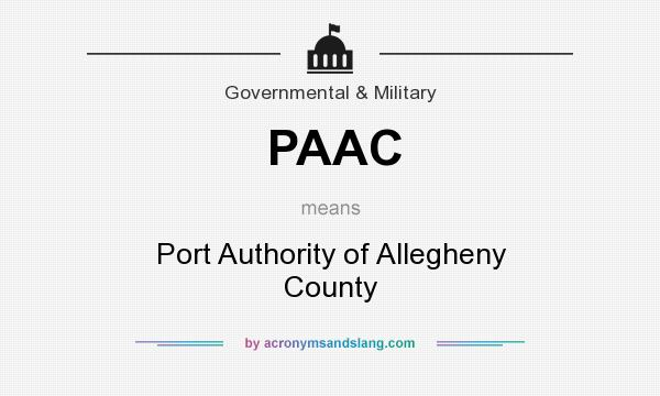 What does PAAC mean? It stands for Port Authority of Allegheny County