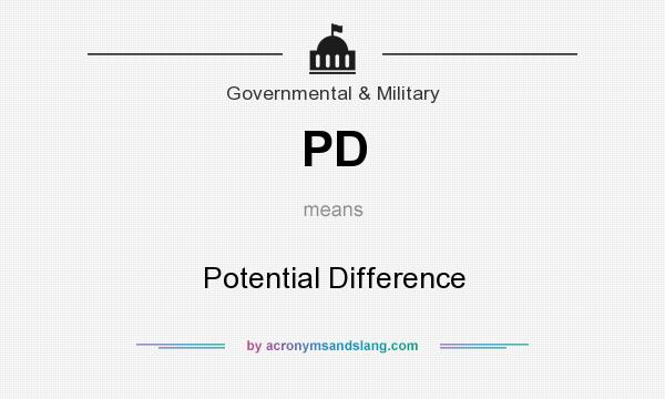 What does PD mean? It stands for Potential Difference