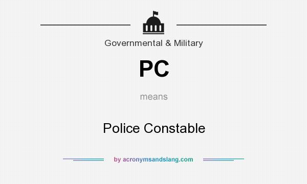 What does PC mean? It stands for Police Constable