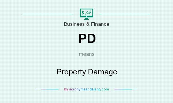 What does PD mean? It stands for Property Damage
