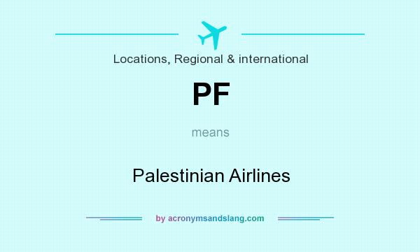 What does PF mean? It stands for Palestinian Airlines