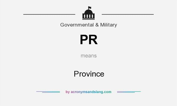 What does PR mean? It stands for Province