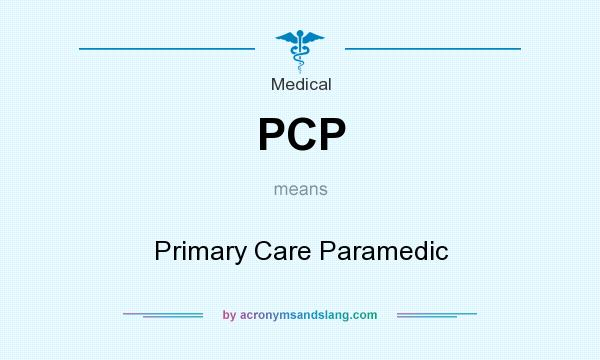 what does the medical abbreviation pcp mean