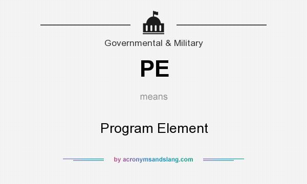 What does PE mean? It stands for Program Element