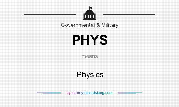 What does PHYS mean? It stands for Physics
