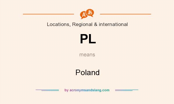 What does PL mean? It stands for Poland