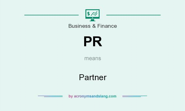 What does PR mean? It stands for Partner