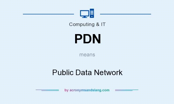 What does PDN mean? It stands for Public Data Network