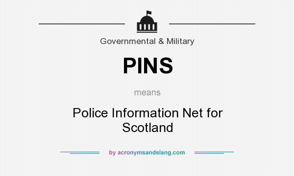 What does PINS mean? It stands for Police Information Net for Scotland