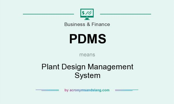 Pdms Plant Design Management System By Acronymsandslang Com