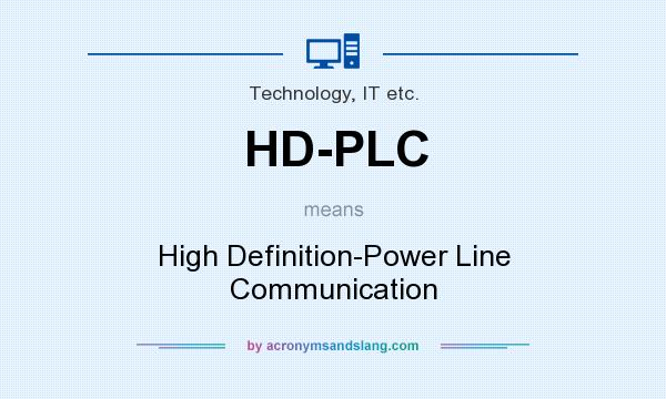 HD-PLC - High Definition-Power Line Communication in