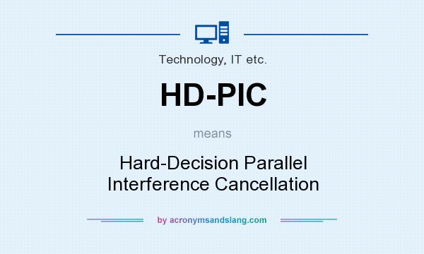 What does HD-PIC mean? It stands for Hard-Decision Parallel Interference Cancellation