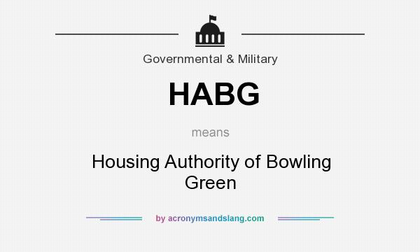 What does HABG mean? It stands for Housing Authority of Bowling Green