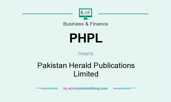 PHPL - Pakistan Herald Publications Limited in Business & Finance by
