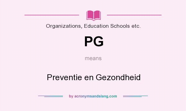 What does PG mean? It stands for Preventie en Gezondheid