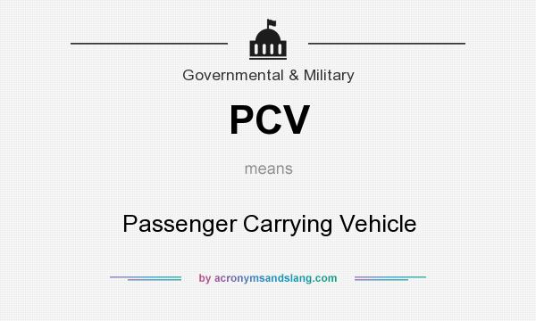 What does PCV mean? It stands for Passenger Carrying Vehicle