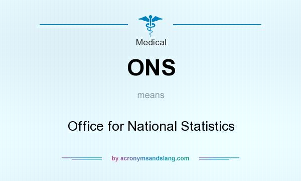 What does ONS mean? It stands for Office for National Statistics