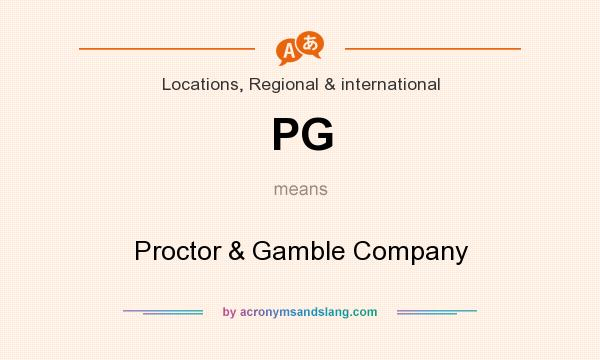 What does PG mean? It stands for Proctor & Gamble Company