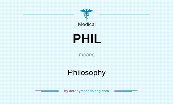 What does PHIL mean? It stands for Philosophy